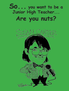So You Want to Be a Junior High Teacher ... Are You Nuts?